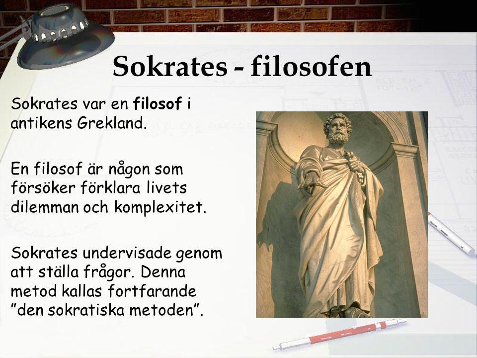Sokrates - filosofen Sokrates var en filosof i antikens Grekland.