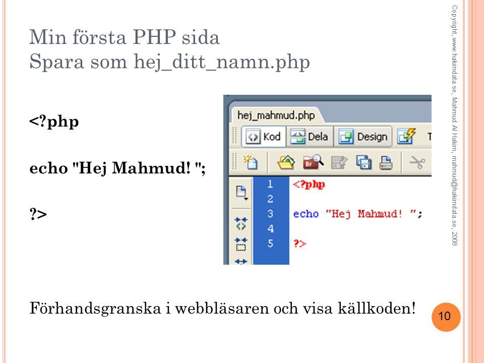 Min första PHP sida Spara som hej_ditt_namn.php