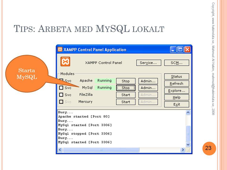 Tips: Arbeta med MySQL lokalt