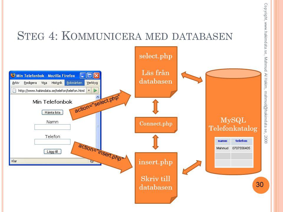 Steg 4: Kommunicera med databasen
