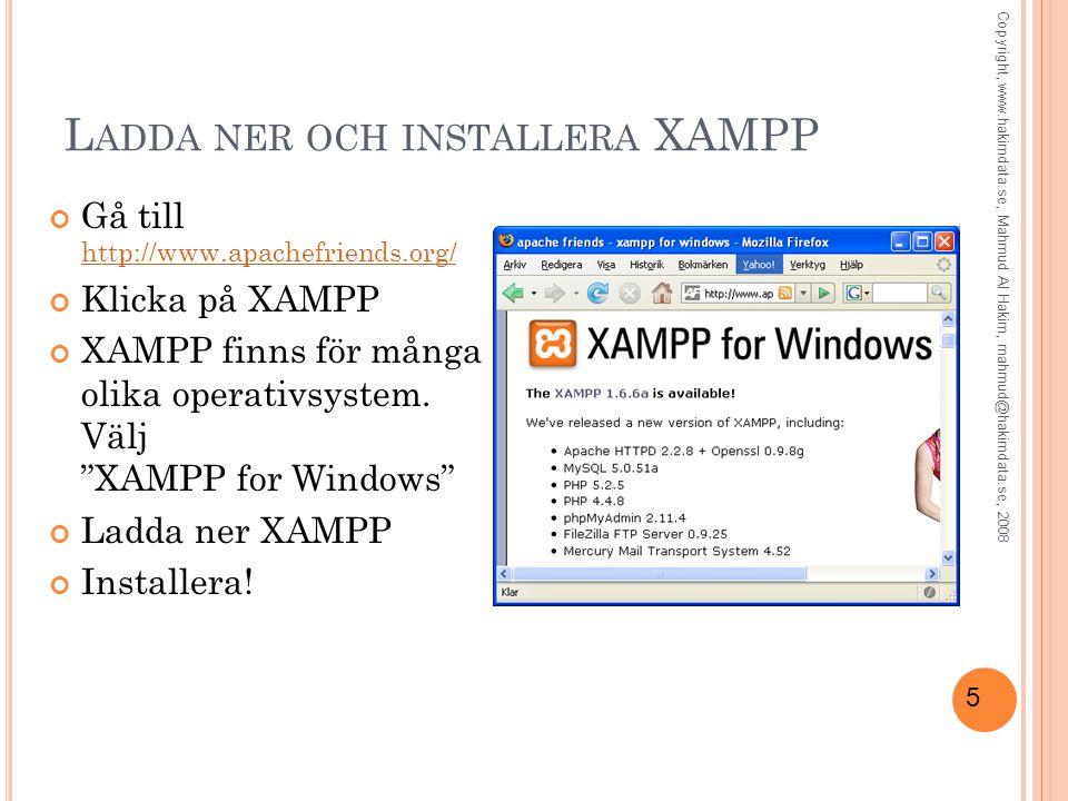 Ladda ner och installera XAMPP