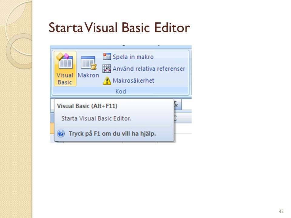 Starta Visual Basic Editor