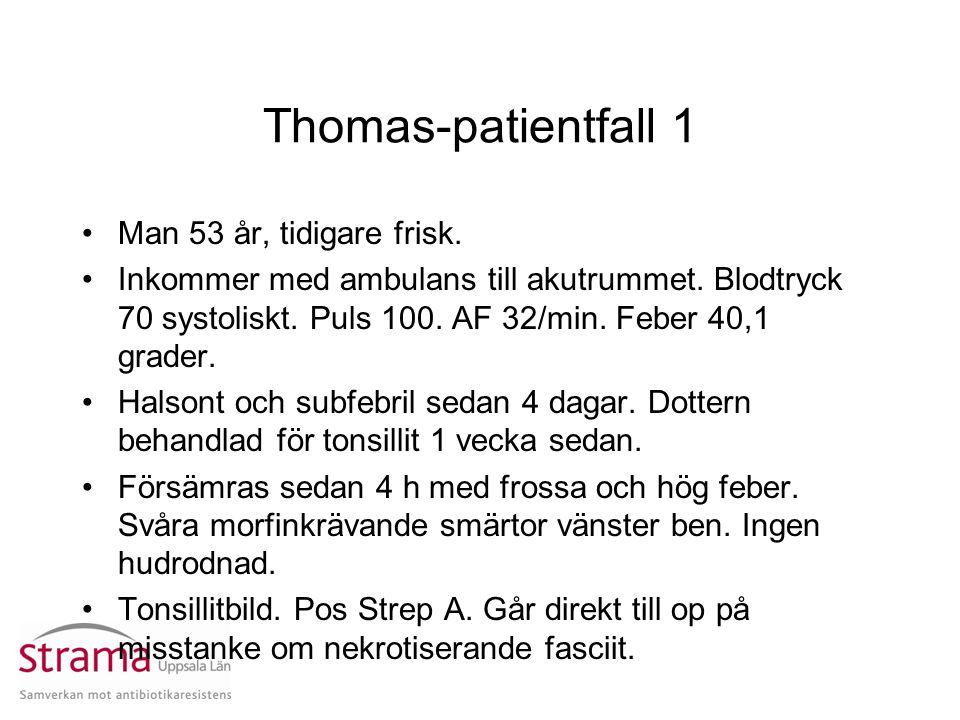 Thomas-patientfall 1 Man 53 år, tidigare frisk.