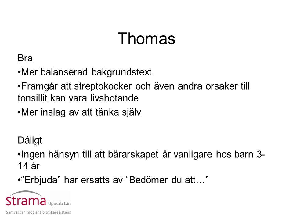 Thomas Bra Mer balanserad bakgrundstext