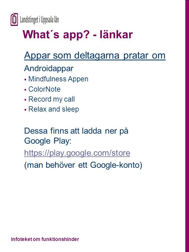 What´s app - länkar Appar som deltagarna pratar om Androidappar