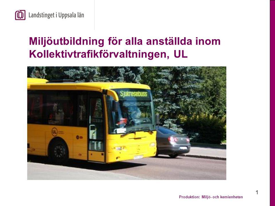 Miljöutbildning för alla anställda inom Kollektivtrafikförvaltningen, UL