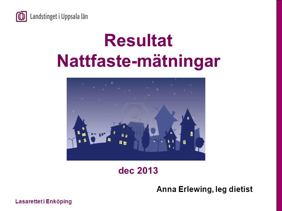 Resultat Nattfaste-mätningar dec 2013