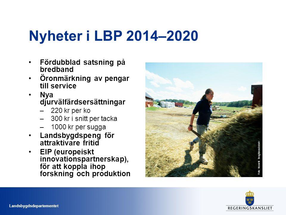 Nyheter i LBP 2014–2020 Fördubblad satsning på bredband