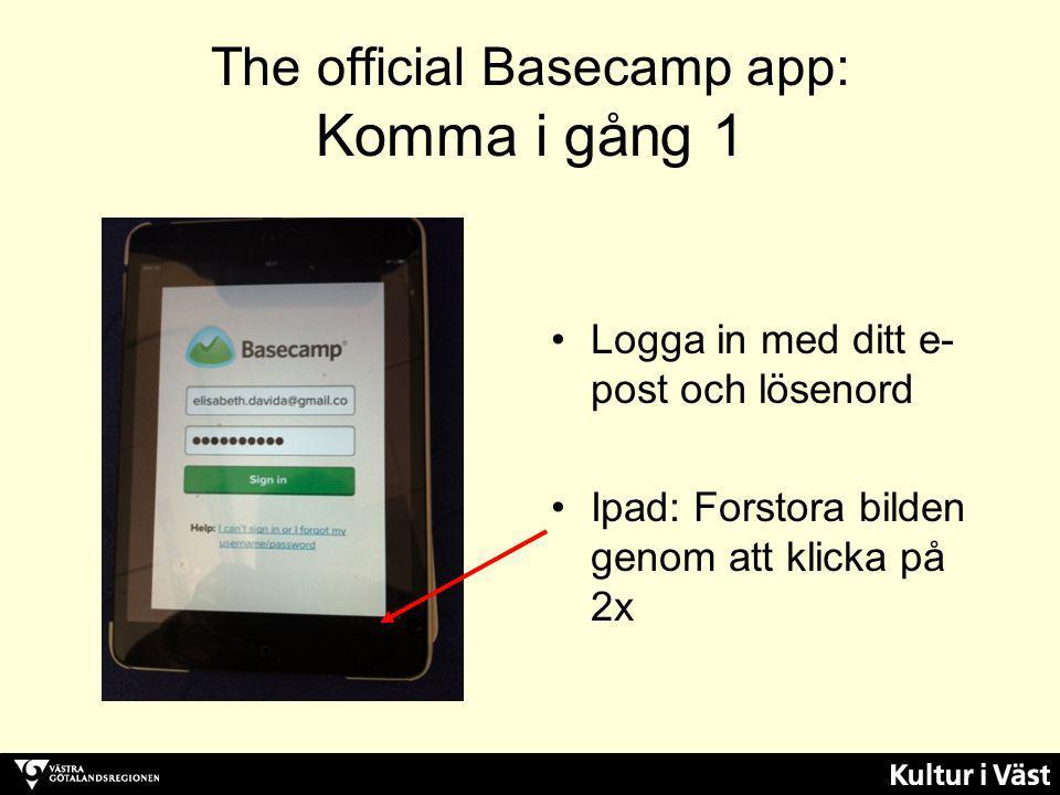 The official Basecamp app: Komma i gång 1