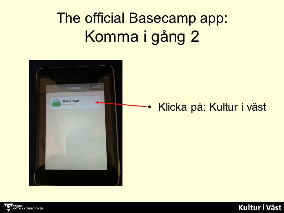 The official Basecamp app: Komma i gång 2