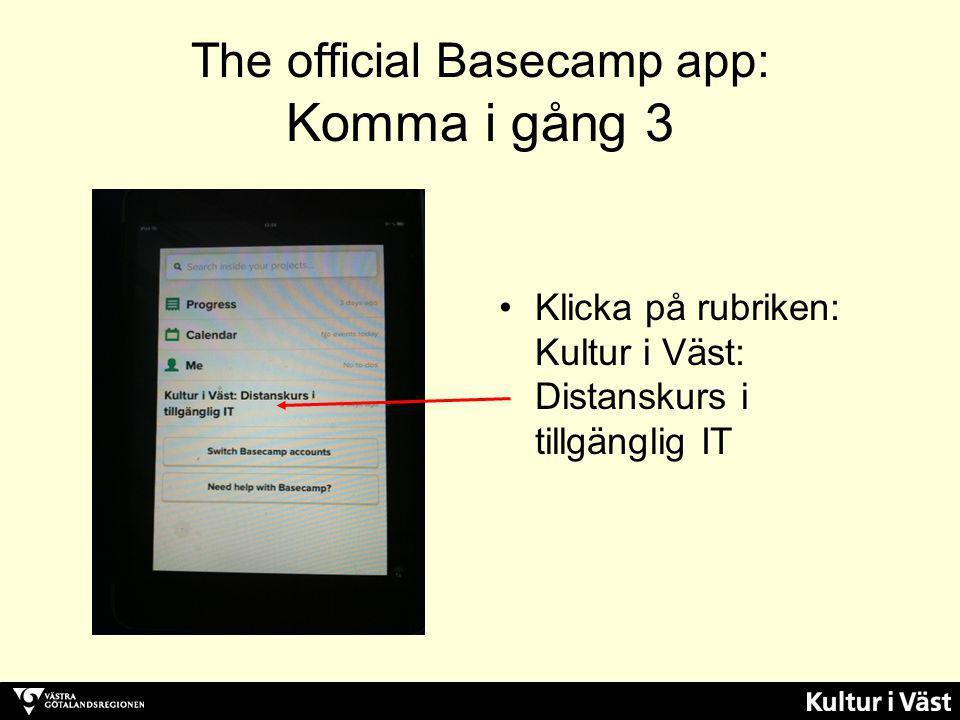 The official Basecamp app: Komma i gång 3