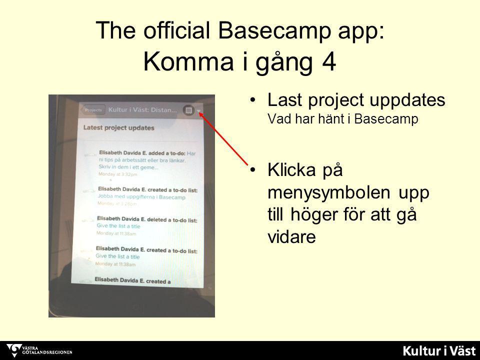 The official Basecamp app: Komma i gång 4