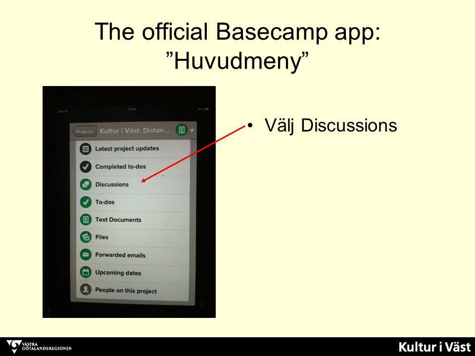 The official Basecamp app: Huvudmeny