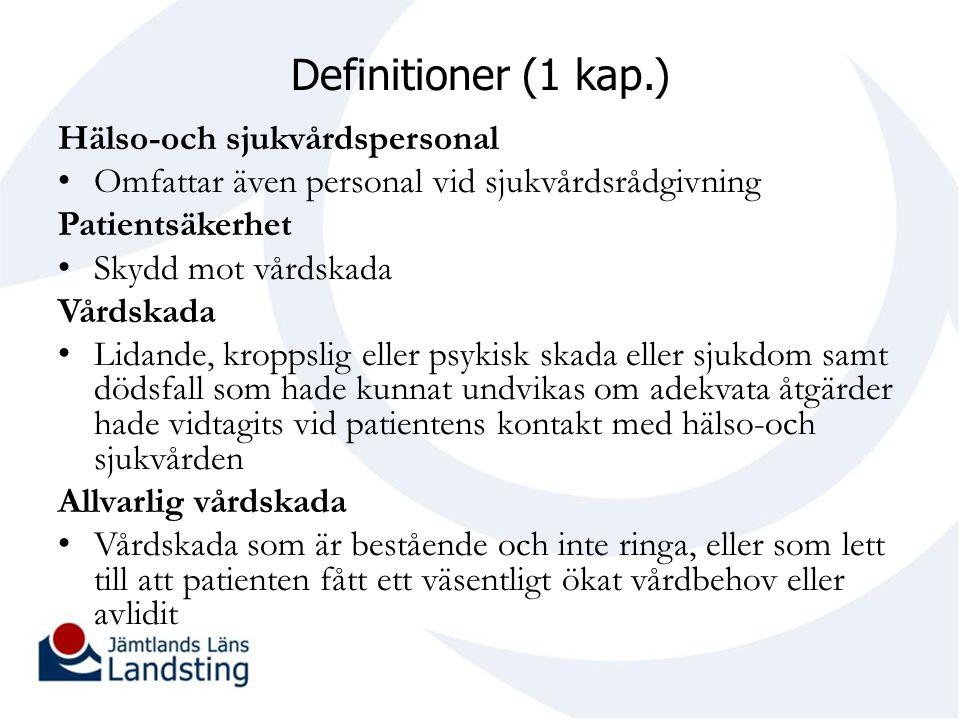 Definitioner (1 kap.) Hälso-och sjukvårdspersonal