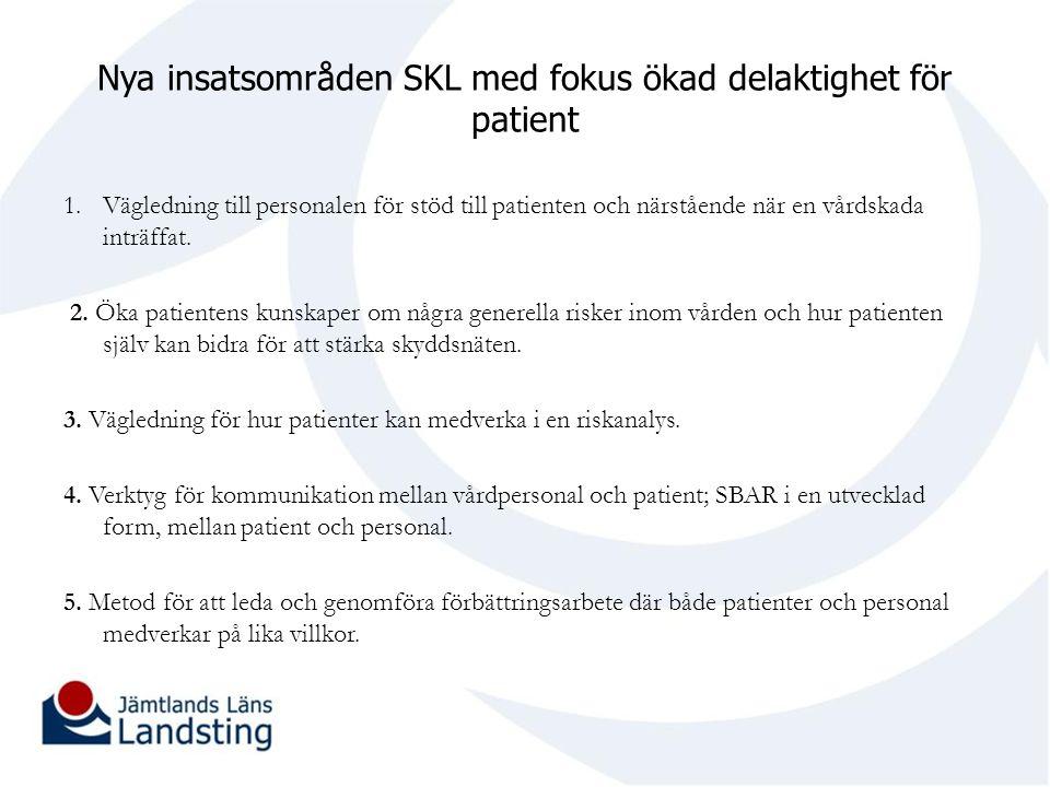 Nya insatsområden SKL med fokus ökad delaktighet för patient