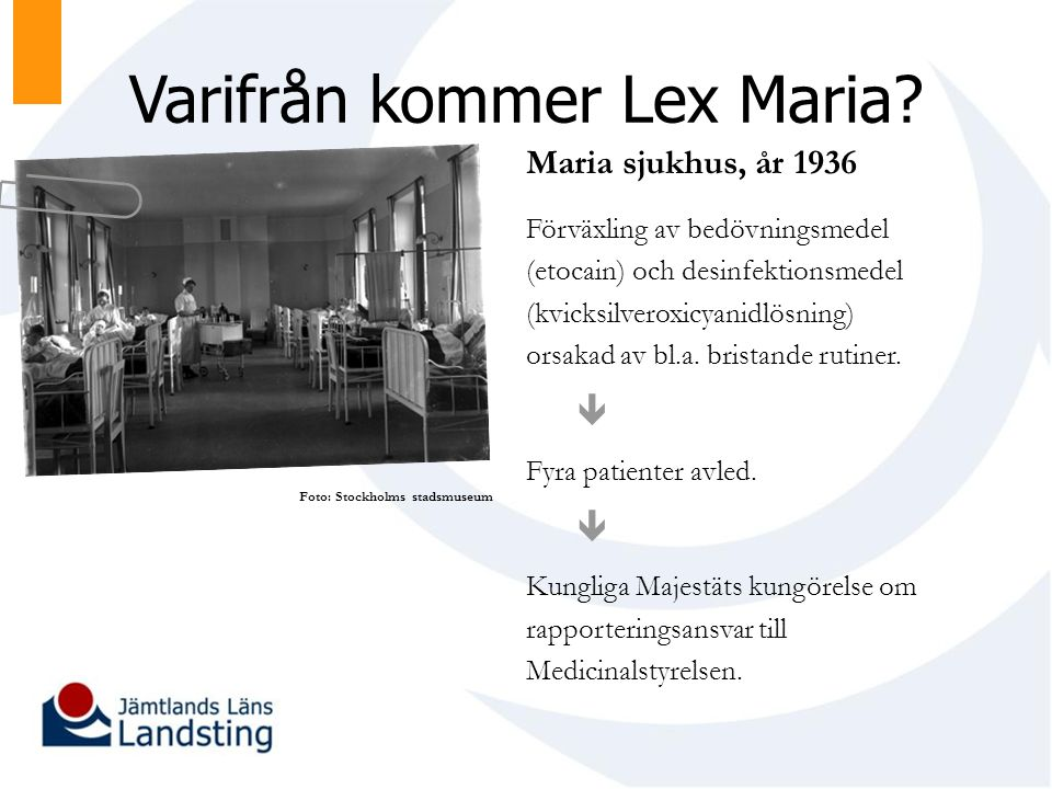 Varifrån kommer Lex Maria