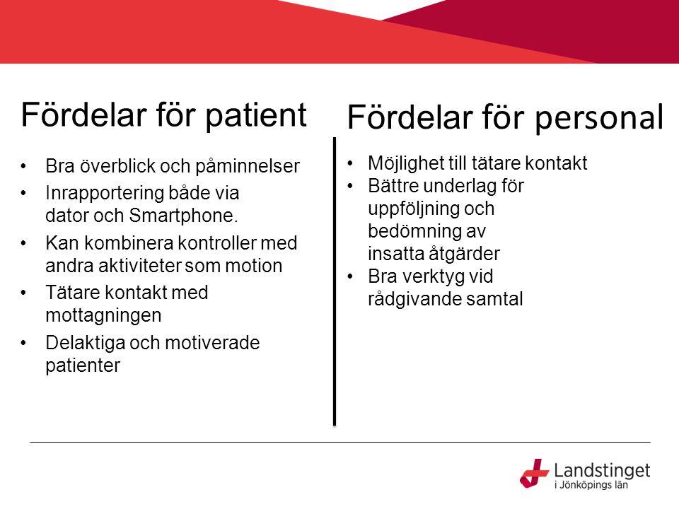 Fördelar för personal Fördelar för patient