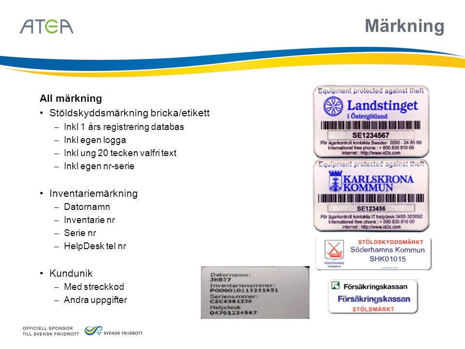 Märkning All märkning Stöldskyddsmärkning bricka/etikett