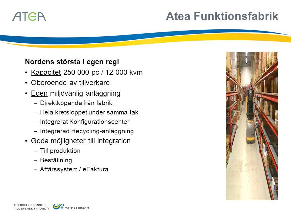 Atea Funktionsfabrik Nordens största i egen regi