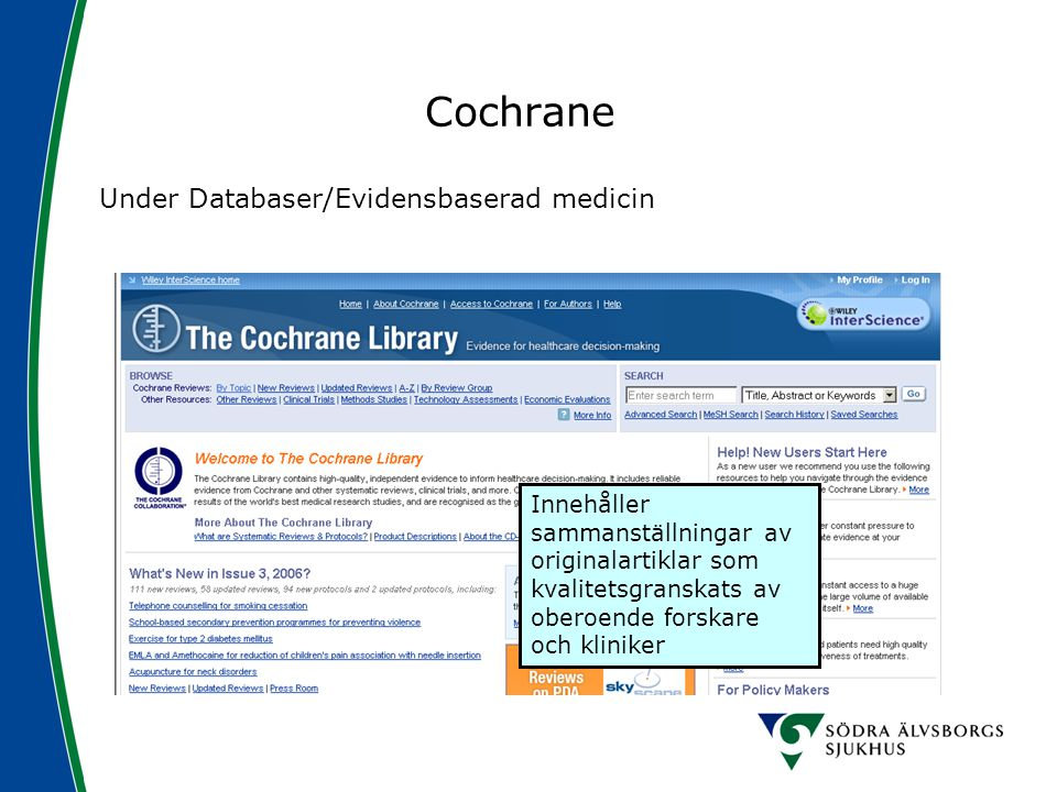 Cochrane Under Databaser/Evidensbaserad medicin