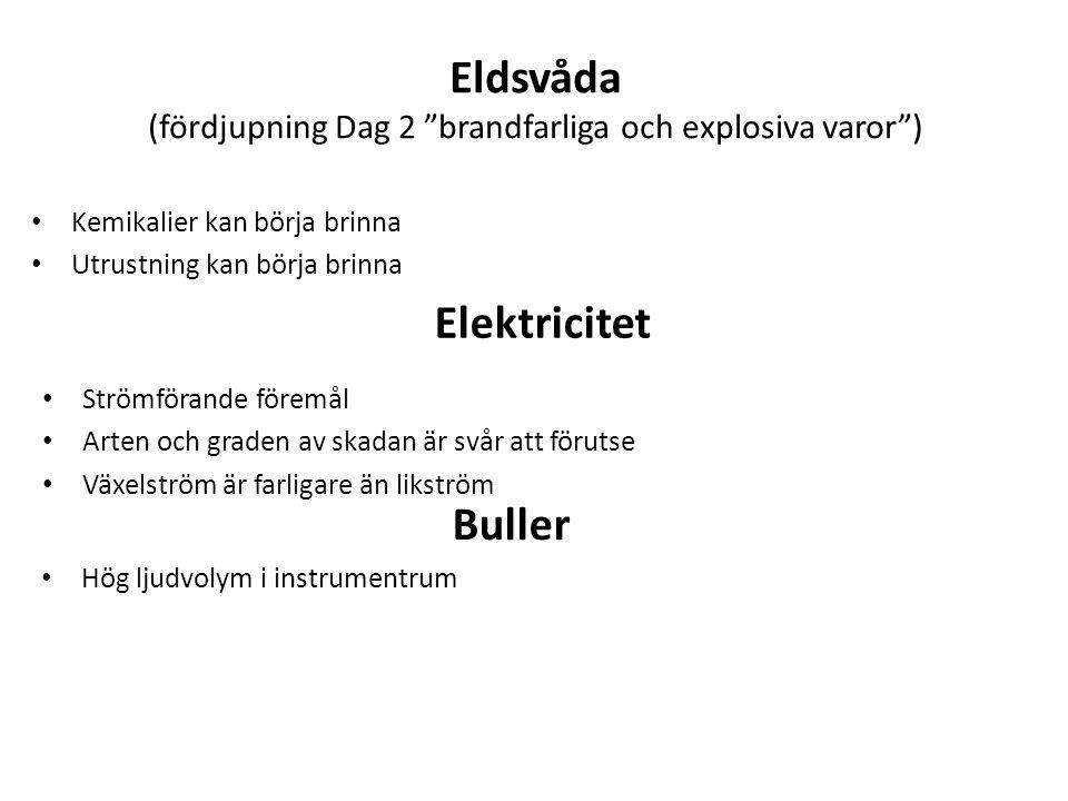 Eldsvåda (fördjupning Dag 2 brandfarliga och explosiva varor )