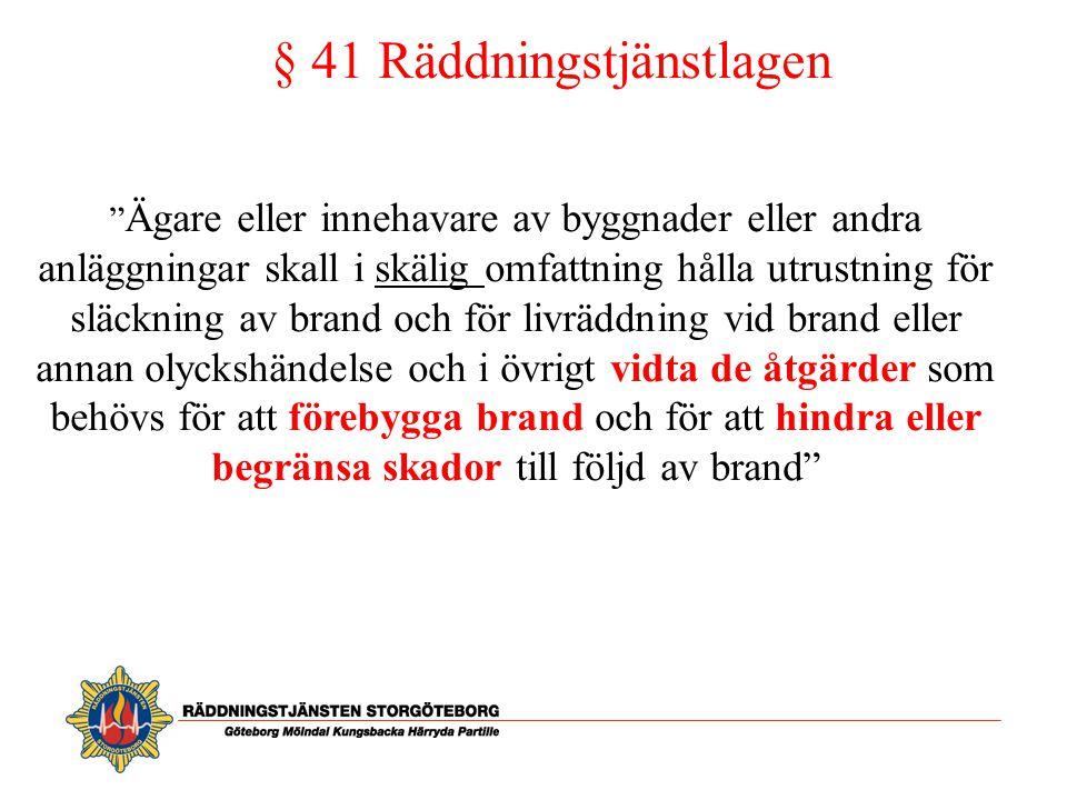 § 41 Räddningstjänstlagen