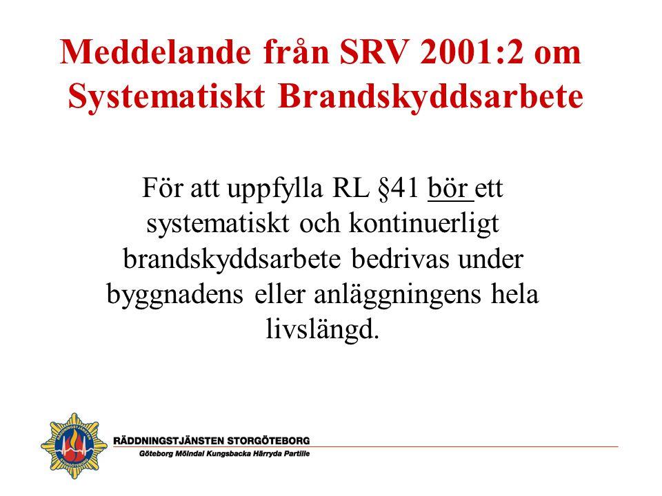 Meddelande från SRV 2001:2 om Systematiskt Brandskyddsarbete