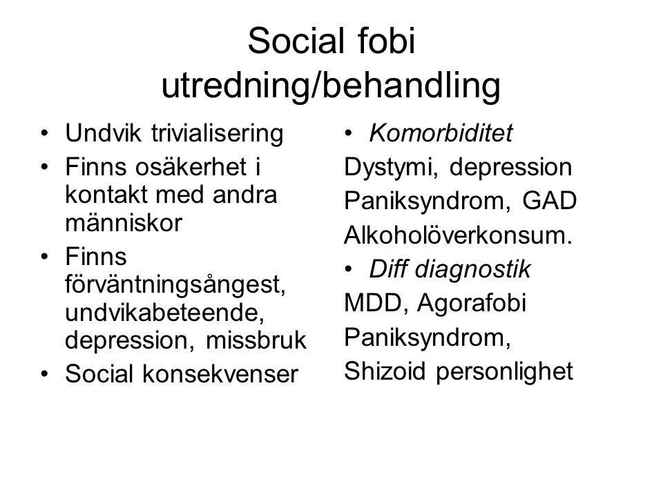 Social fobi utredning/behandling