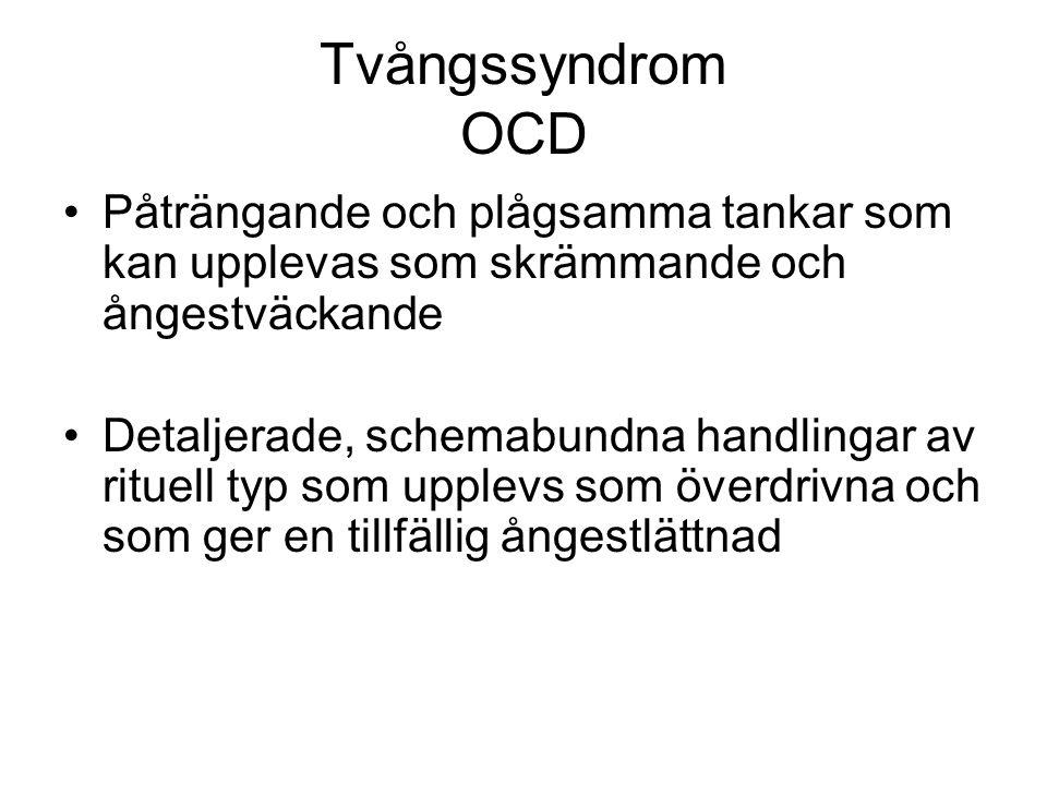 Tvångssyndrom OCD Påträngande och plågsamma tankar som kan upplevas som skrämmande och ångestväckande.