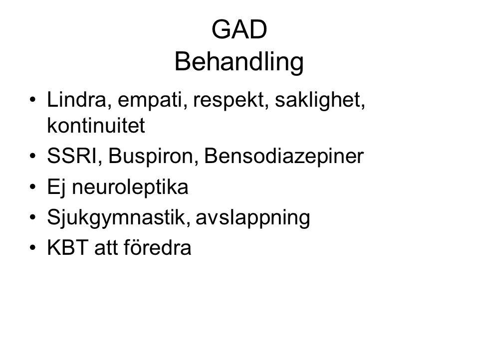 GAD Behandling Lindra, empati, respekt, saklighet, kontinuitet