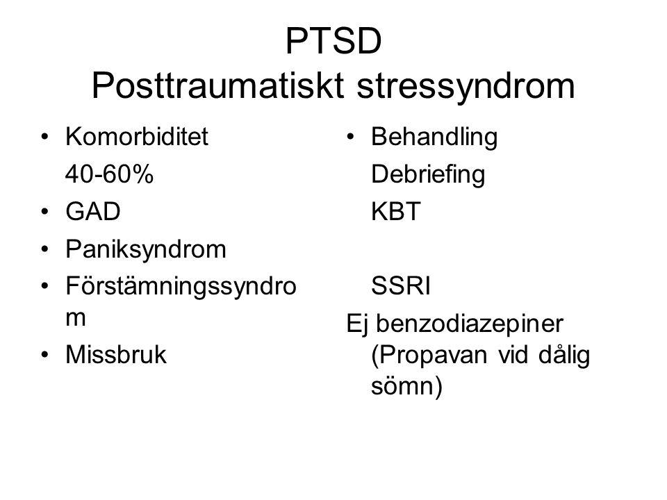PTSD Posttraumatiskt stressyndrom