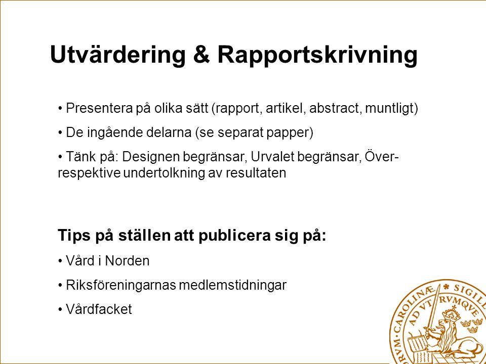 Utvärdering & Rapportskrivning