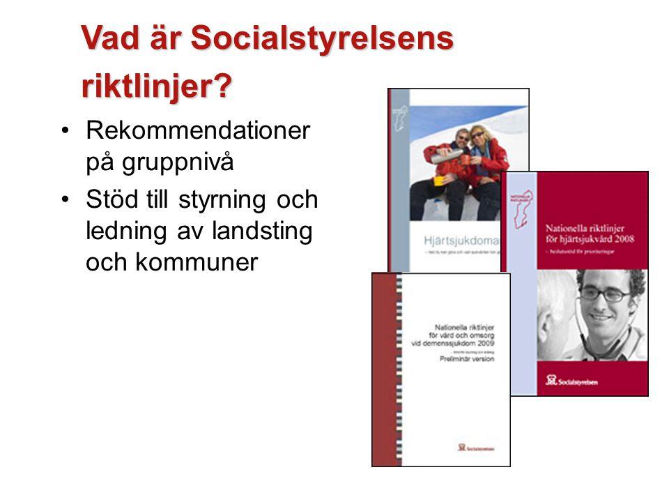 Vad är Socialstyrelsens riktlinjer