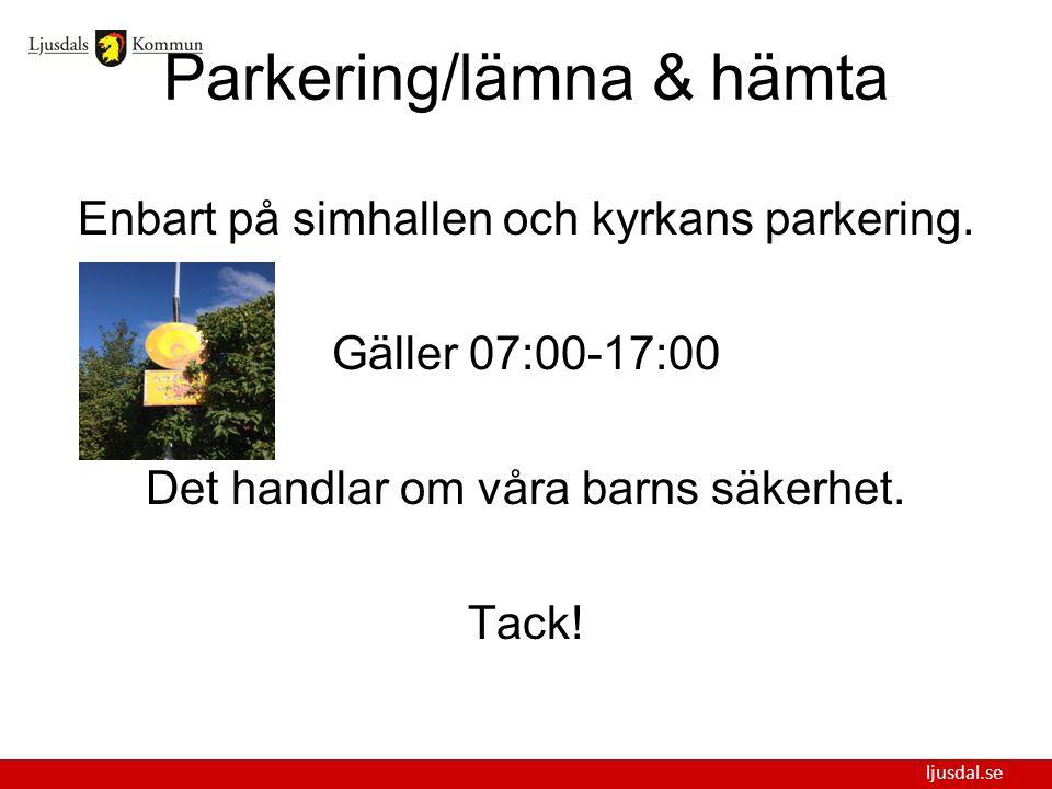 Parkering/lämna & hämta