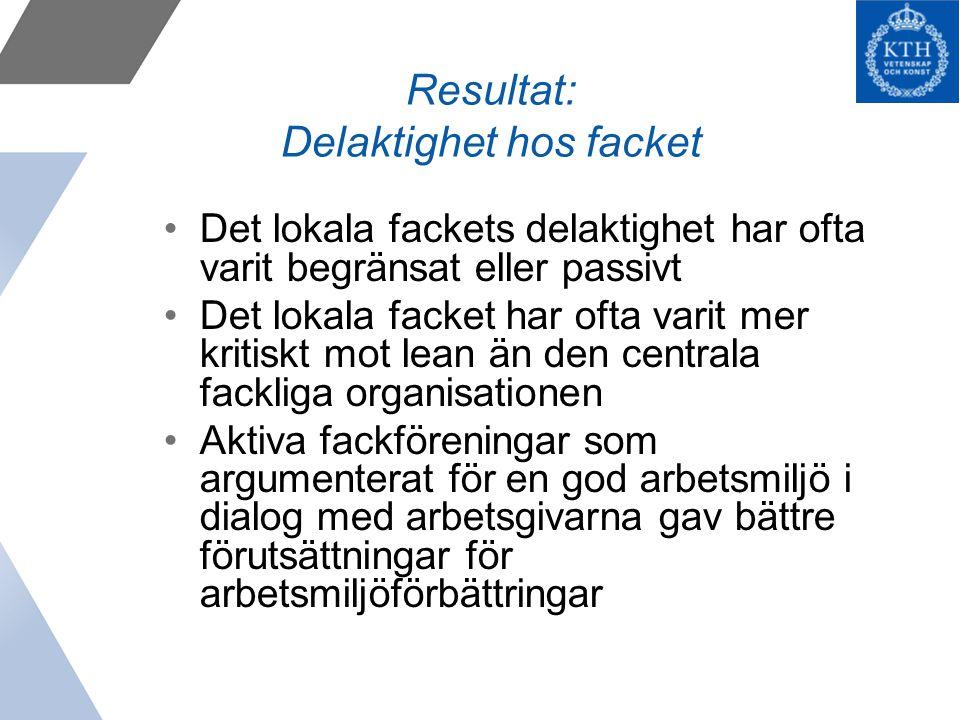 Resultat: Delaktighet hos facket