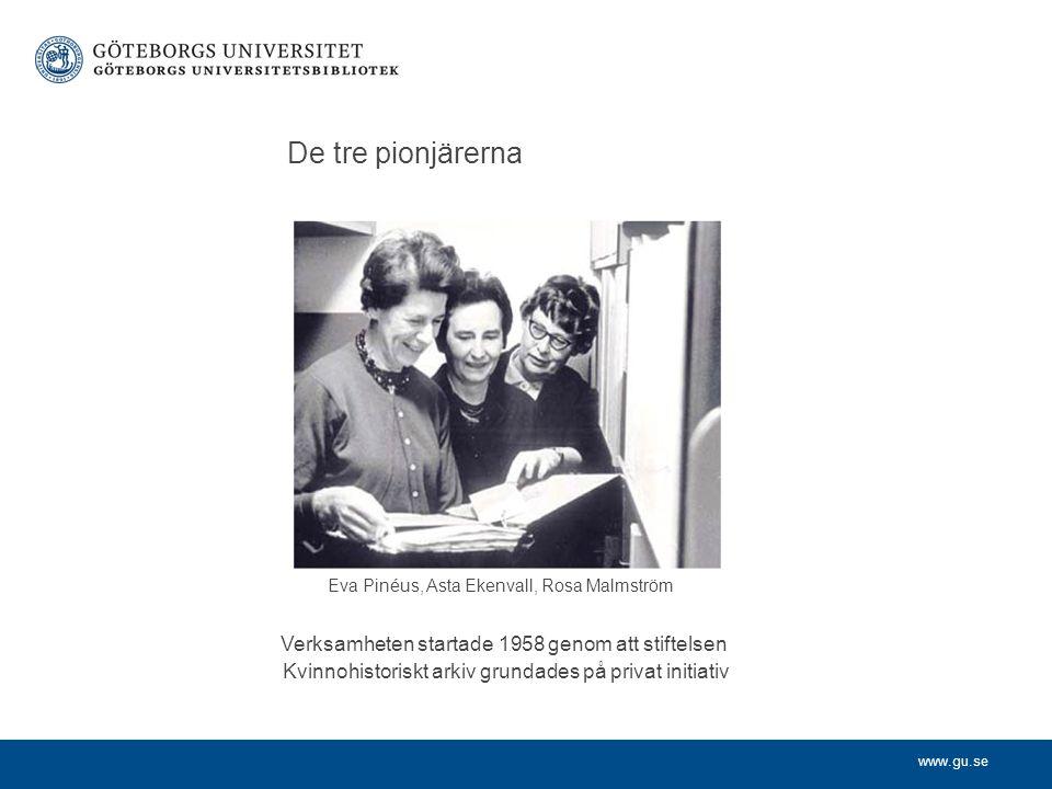 Eva Pinéus, Asta Ekenvall, Rosa Malmström