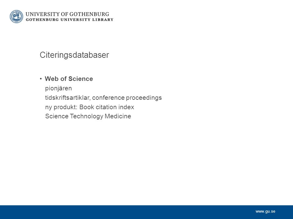 Citeringsdatabaser Web of Science pionjären