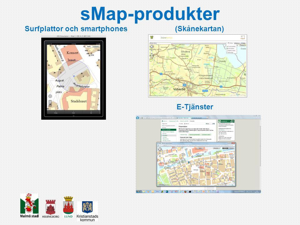 sMap-produkter Surfplattor och smartphones (Skånekartan) E-Tjänster