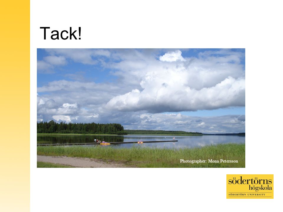 Tack! Photographer: Mona Petersson