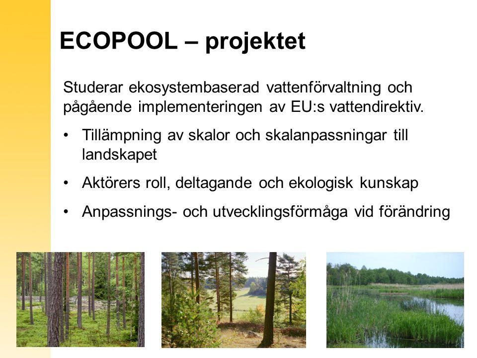ECOPOOL – projektet Studerar ekosystembaserad vattenförvaltning och pågående implementeringen av EU:s vattendirektiv.