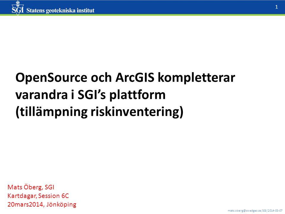 OpenSource och ArcGIS kompletterar varandra i SGI's plattform