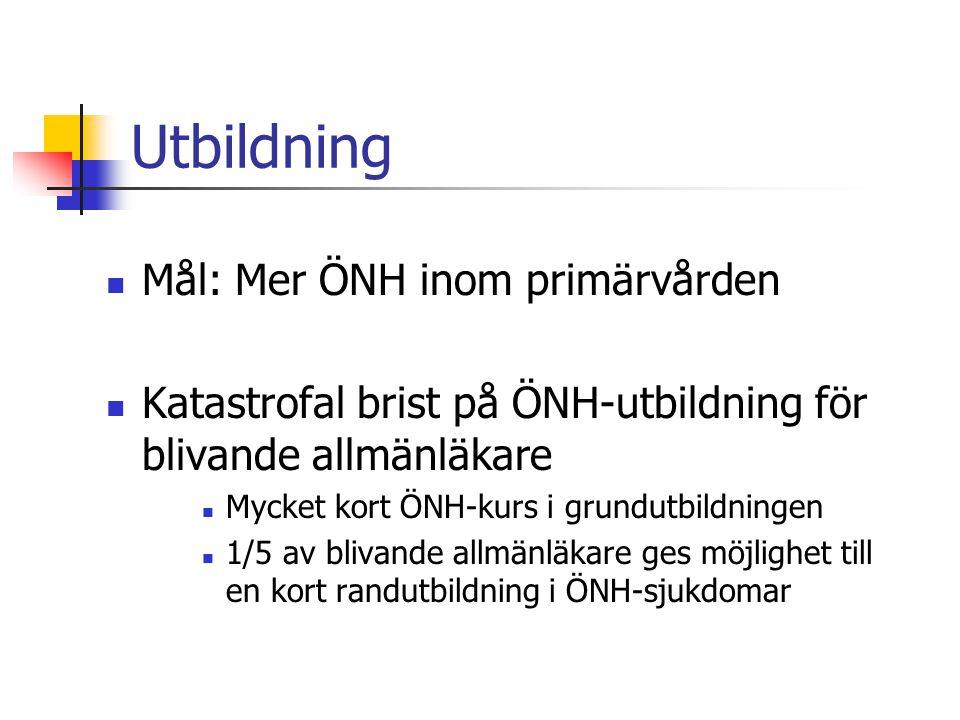 Utbildning Mål: Mer ÖNH inom primärvården