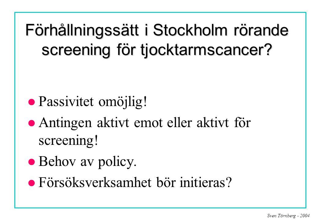 Förhållningssätt i Stockholm rörande screening för tjocktarmscancer