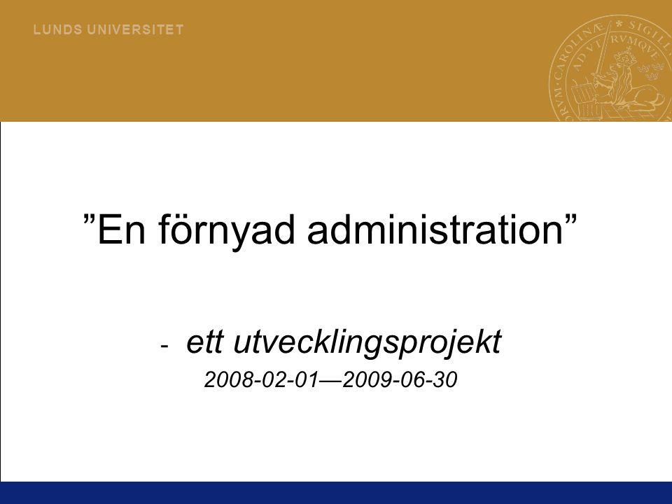 En förnyad administration