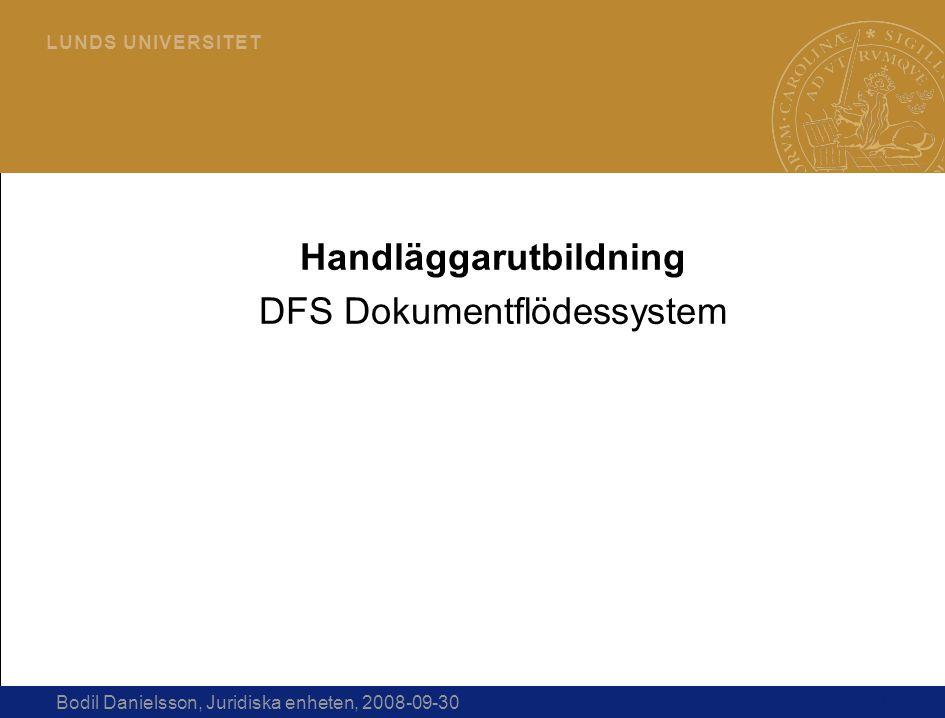 Handläggarutbildning DFS Dokumentflödessystem