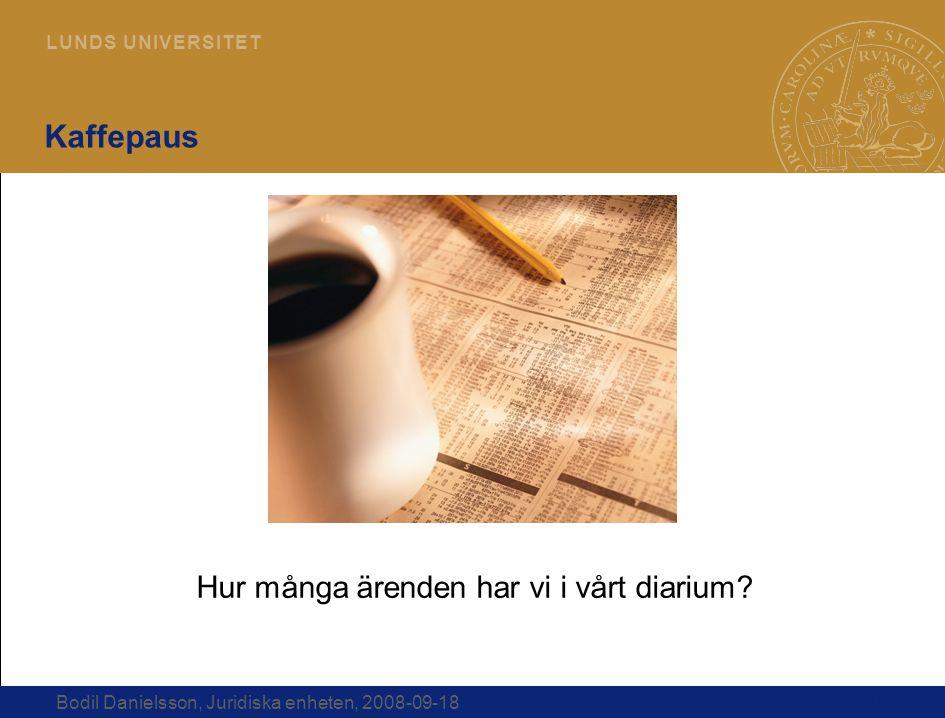 Kaffepaus Hur många ärenden har vi i vårt diarium