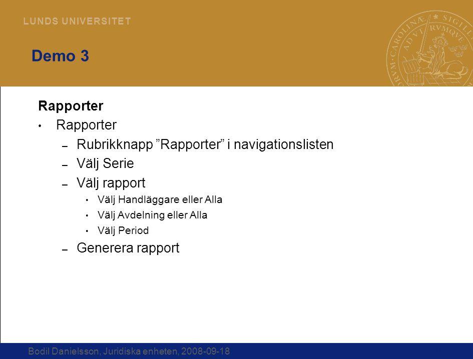 Demo 3 Rapporter Rubrikknapp Rapporter i navigationslisten