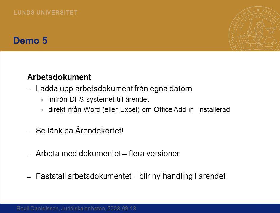 Demo 5 Arbetsdokument Ladda upp arbetsdokument från egna datorn