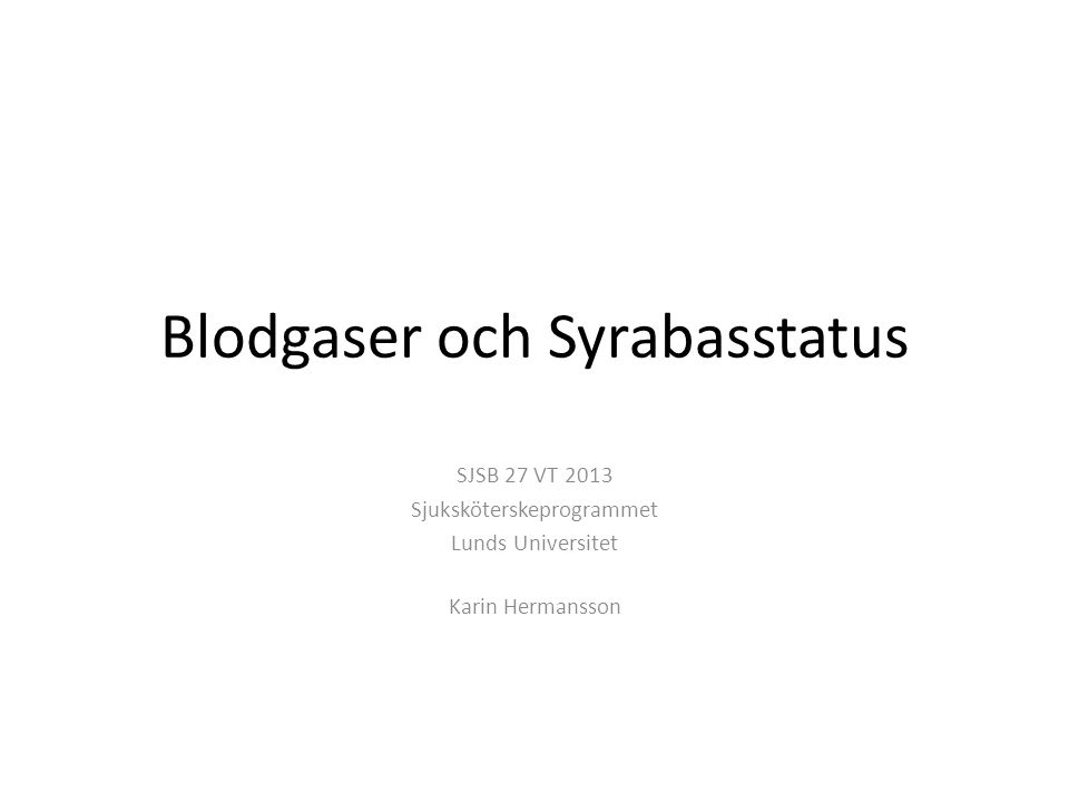 Blodgaser och Syrabasstatus