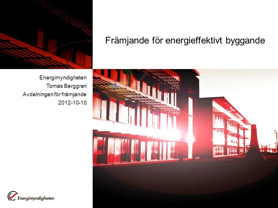 Främjande för energieffektivt byggande